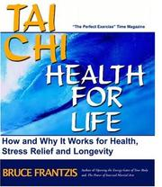 Cover of: Tai chi, health for life