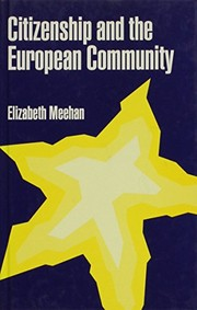 Cover of: Citizenship and the European Community | Elizabeth M. Meehan
