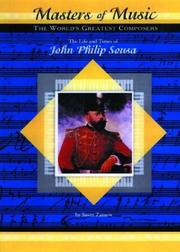 Cover of: The Life & Times of John Philip Sousa (Masters of Music) (Masters of Music) | Susan Zannos