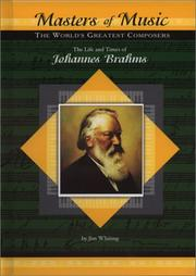 Cover of: The Life & Times of Johannes Brahms (Masters of Music)