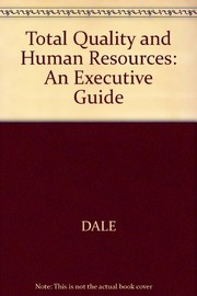 Cover of: Total quality and human resources