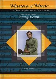 Cover of: The Life and Times of Irving Berlin (Masters of Music) |