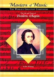 Cover of: The Life and Times of Frederic Chopin (Masters of Music) |