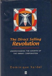 Cover of: The direct selling revolution | Dominique Xardel