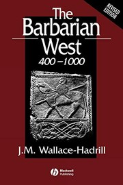 Cover of: The barbarian West, 400-1000 | J. M. Wallace-Hadrill