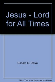 Jesus, Lord for all times