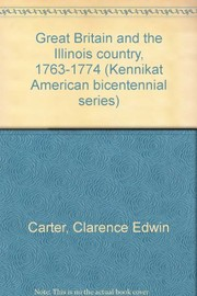 Great Britain and the Illinois country, 1763-1774.