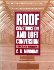 Cover of: Roof construction and loft conversion | C. N. Mindham
