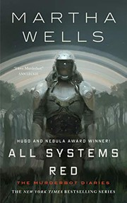 Cover of: All Systems Red (Kindle Single): The Murderbot Diaries | Martha Wells