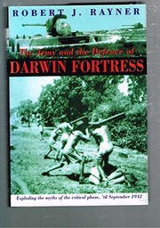 Cover of: The army and the defence of Darwin fortress