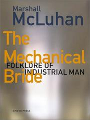 The mechanical bride by Marshall McLuhan