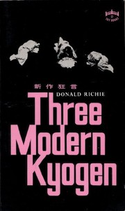 Cover of: Three modern Kyogen. | Donald Richie
