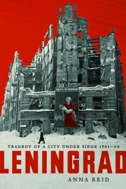 Cover of: Leningrad: Tragedy Of A City Under Siege 1941-44