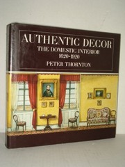 Cover of: Authentic decor | Thornton, Peter