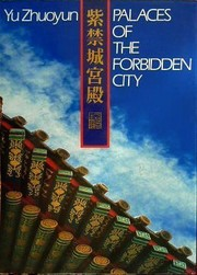 Cover of: Palaces of the Forbidden City