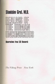 Cover of: Realms of the human unconscious | Stanislav Grof