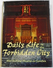 Cover of: Daily life in the Forbidden City