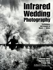 Cover of: Infrared Wedding Photography | Patrick Rice