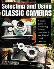 Cover of: Selecting and Using Classic Cameras
