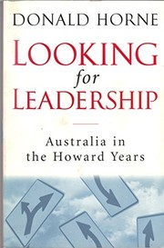 Cover of: Looking for Leadership: Australia in the Howard Years