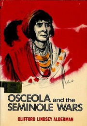 Cover of: Osceola and the Seminole wars
