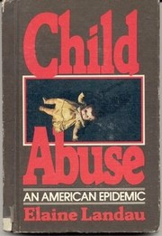 Cover of: Child abuse: an American epidemic