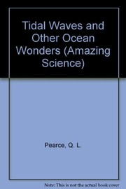 Cover of: Tidal waves and other ocean wonders | Q. L. Pearce
