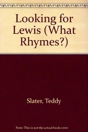 Cover of: Looking for Lewis | Teddy Slater