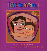 Cover of: Love to mamá | Pat Mora, Paula Barragán