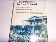 Cover of: The Phoenix Indian School