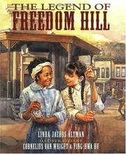 Cover of: The Legend of Freedom Hill