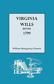 Cover of: Virginia wills before 1799
