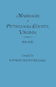 Cover of: Marriages of Pittsylvania County, Virginia, 1806-1830