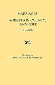 Marriages of Robertson County, Tennessee, 1839-1861