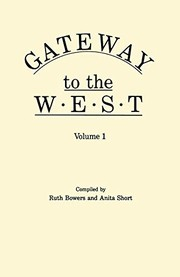 Cover of: Gateway to the West | Bowers, Dale Mrs.
