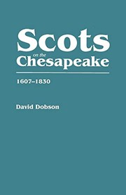Cover of: Scots on the Chesapeake, 1607-1830 | David Dobson