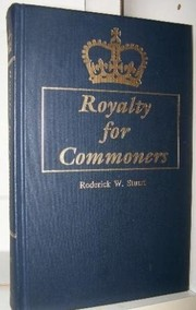 Cover of: Royalty for commoners | Roderick W. Stuart
