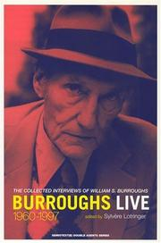 Cover of: Burroughs Live: The Collected Interviews of William S. Burroughs, 1960-1997