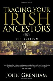 Cover of: Tracing Your Irish Ancestors: The Complete Guide