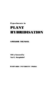 Cover of: Experiments in plant hybridisation