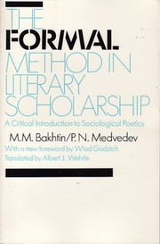 Cover of: The formal method in literary scholarship | P. N. Medvedev