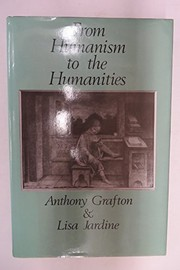 Cover of: From humanism to the humanities | Anthony Grafton
