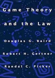Cover of: Game theory and the law | Douglas G. Baird