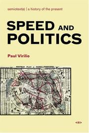 Cover of: Speed and Politics (Semiotext(e) / Foreign Agents)