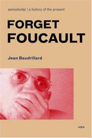 Cover of: Forget Foucault (Semiotext(e) / Foreign Agents)