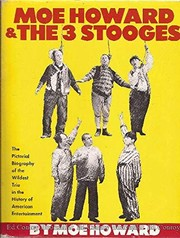 Cover of: Moe Howard & the 3 Stooges | Moe Howard