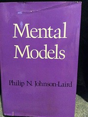 Cover of: Mental models | P. N. Johnson-Laird