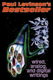 Cover of: Bestseller: Wired, Analog, and Digital Writings