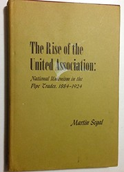 Cover of: The rise of the United Association | Martin Segal