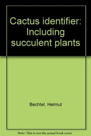 Cover of: Cactus identifier, including succulent plants